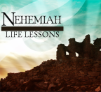 Life Lessons from Nehemiah